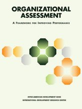 Organizational Assessment: A Framework for Improving Performance